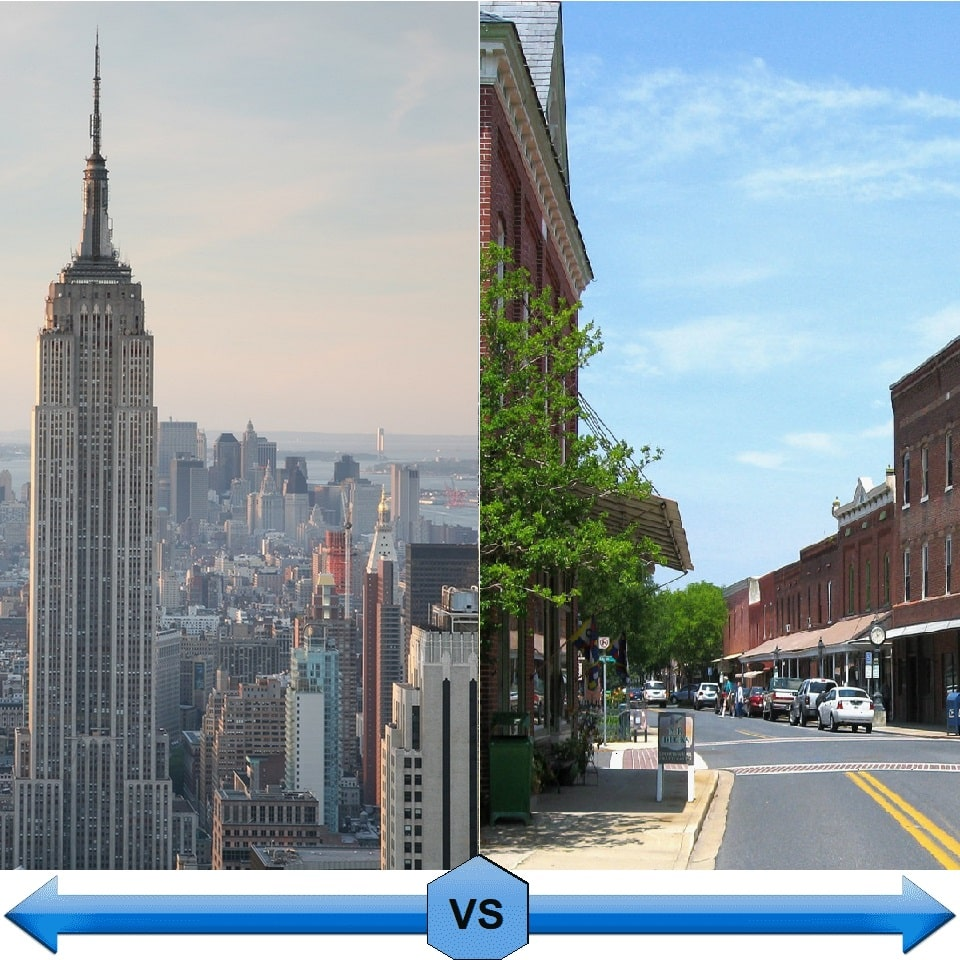 Big city vs Small town